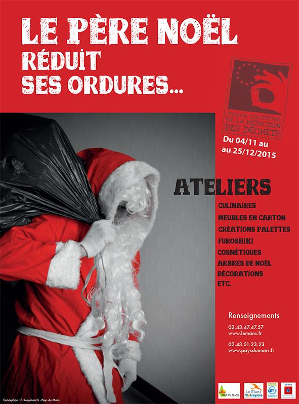 Le Père Noël réduit ses ordures du 4 novembre au 25 décembre 2015 (Le Mans Métropole-Pays du Mans)