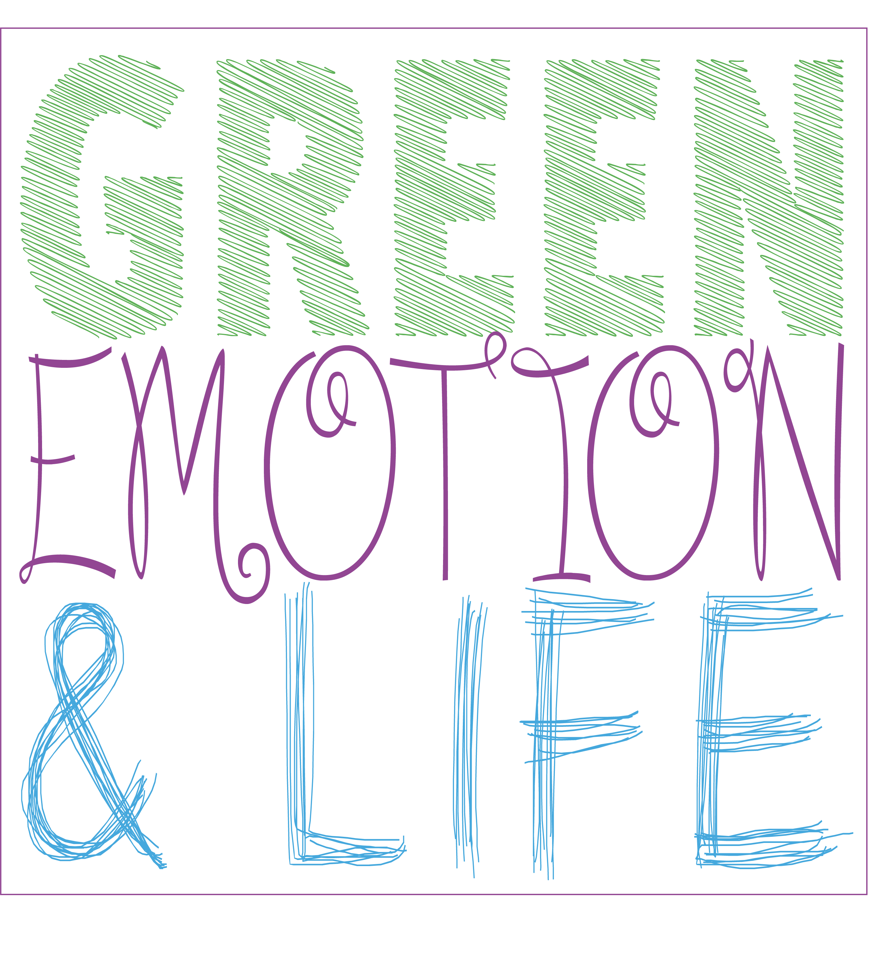 Green emotion and life